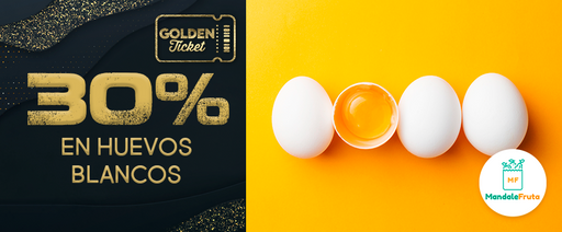 CPGS - MANDALE FRUTA - GOLDEN TICKET - 30 % OFF EN HUEVOS